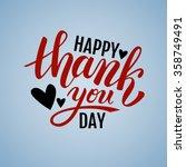 happy thank you day handwritten ... | Shutterstock .eps vector #358749491