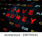 currency concept  save money on ... | Shutterstock . vector #358754141