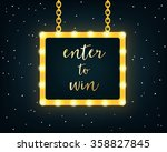 Enter To Win. Golden Sign On...