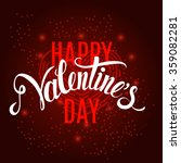 happy valentines day... | Shutterstock .eps vector #359082281