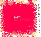 square red party background... | Shutterstock .eps vector #359109425