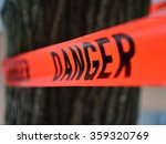 danger red tape warning in... | Shutterstock . vector #359320769