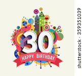 happy birthday thirty 30 year... | Shutterstock .eps vector #359351039