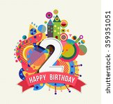 happy birthday two 2 year  fun... | Shutterstock .eps vector #359351051