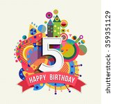 happy birthday five 5 year  fun ... | Shutterstock .eps vector #359351129