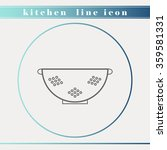 colander outline thin line icon.... | Shutterstock .eps vector #359581331