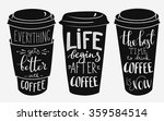 quote lettering on coffee cup... | Shutterstock .eps vector #359584514