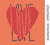 hand drawn lettering. love. red ... | Shutterstock .eps vector #359627027
