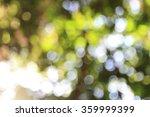 natural outdoors bokeh... | Shutterstock . vector #359999399