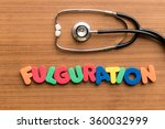 Small photo of fulguration colorful word on the wooden background with stethoscope