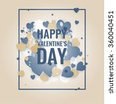 happy st. valentine's day ... | Shutterstock .eps vector #360040451