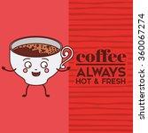 delicious coffee design  | Shutterstock .eps vector #360067274
