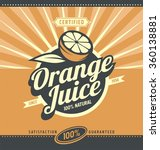 orange juice retro ad concept.  ... | Shutterstock .eps vector #360138881