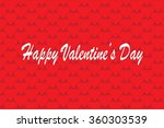 happy valentine's day greeting... | Shutterstock .eps vector #360303539
