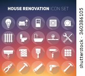 set of house renovation icons.... | Shutterstock .eps vector #360386105