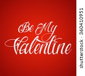 be my valentine original custom ... | Shutterstock .eps vector #360410951