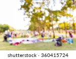 abstract blur people picnic in... | Shutterstock . vector #360415724
