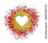 red glitter frame vector heart... | Shutterstock .eps vector #360530741