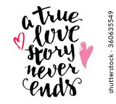 a true love story never ends.... | Shutterstock .eps vector #360635549