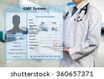 doctor working with emr  ... | Shutterstock . vector #360657371