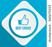 best choice blue flat design... | Shutterstock . vector #360670325