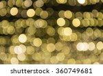the light bokeh for being... | Shutterstock . vector #360749681