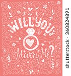 will you marry me   handdrawn... | Shutterstock .eps vector #360824891