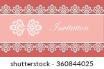 invitation card with lace... | Shutterstock .eps vector #360844025