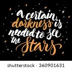 a certain darkness is needed to ... | Shutterstock .eps vector #360901631