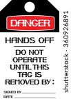 hands off. the label danger... | Shutterstock .eps vector #360926891
