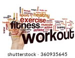 workout word cloud | Shutterstock . vector #360935645
