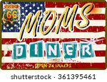 vintage route sixty six diner... | Shutterstock .eps vector #361395461