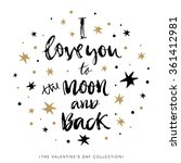 i love you to the moon and back.... | Shutterstock .eps vector #361412981