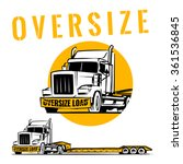 oversize load truck with lowboy ... | Shutterstock .eps vector #361536845
