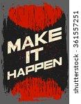 make it happen. creative...   Shutterstock .eps vector #361557251