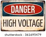'danger  high voltage' rusty... | Shutterstock .eps vector #361695479