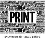 print word cloud  creative...   Shutterstock .eps vector #361715591