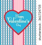 happy valentine's day. love.... | Shutterstock .eps vector #361724735