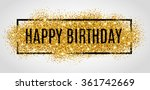 gold sparkles background happy... | Shutterstock .eps vector #361742669