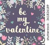 be my valentine hand drawn... | Shutterstock .eps vector #361826189