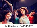 smiling friends dancing in club | Shutterstock . vector #361941809