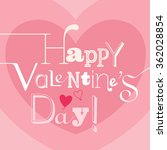 valentines day card with... | Shutterstock . vector #362028854