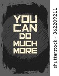 you can do much more. creative... | Shutterstock .eps vector #362209211