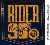 motorcycle rider print design  | Shutterstock .eps vector #362255135