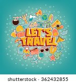 let s travel   doodle elements. ... | Shutterstock .eps vector #362432855