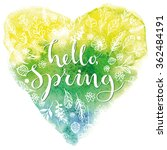 hello  spring. card template... | Shutterstock .eps vector #362484191