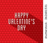 happy valentine's day greeting... | Shutterstock .eps vector #362681531