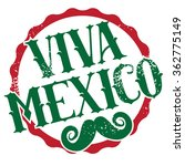 viva mexico grunge stamp with... | Shutterstock . vector #362775149