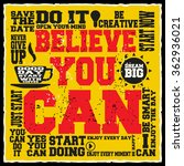 believe you can. creative... | Shutterstock .eps vector #362936021