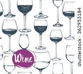 hand drawn sketch of wine glass.... | Shutterstock .eps vector #362953184
